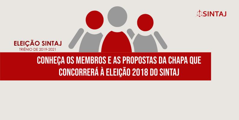 Conheça os membros e as propostas da chapa que concorrerá à eleição 2018 do SINTAJ