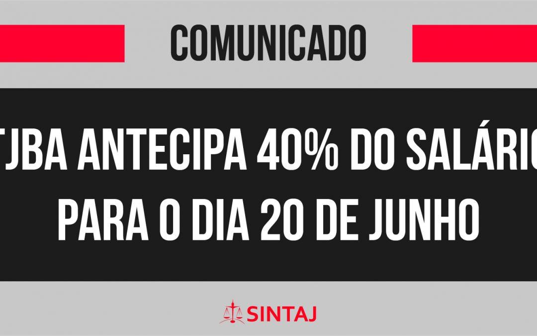 TJBA antecipa 40% do salário para o dia 20 de Junho