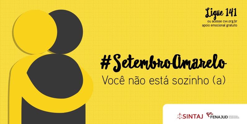 Setembro amarelo: Fenajud inicia campanha de prevenção ao suicídio