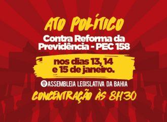 Entidades convocam para manifestação contra a Reforma da Previdência, no próximo dia 13