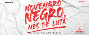Novembro Negro, Mês de Luta: De quais desigualdades estamos falando?