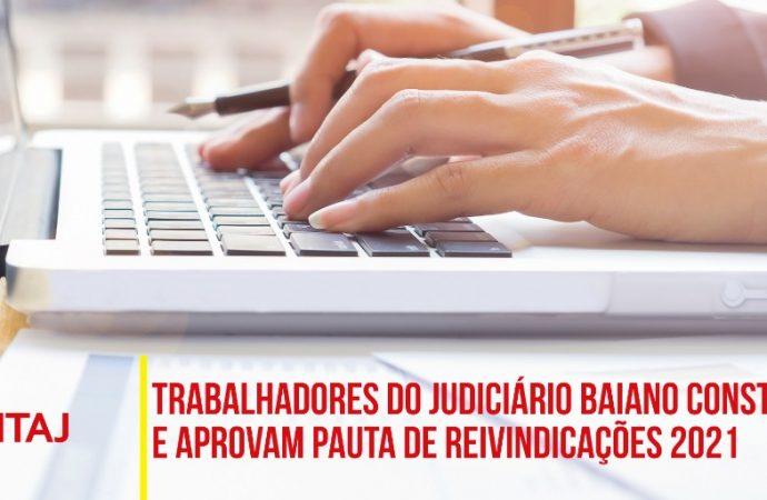 Trabalhadores do Judiciário baiano constroem e aprovam pauta de reivindicações 2021
