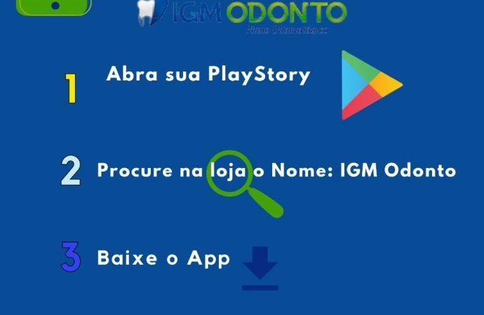IGM Odonto lança aplicativo para facilitar atendimento