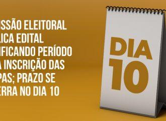 Comissão Eleitoral publica edital modificando período para inscrição das chapas; prazo se encerra no dia 10