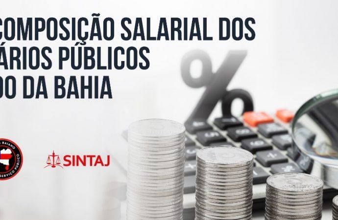 Pela recomposição salarial dos funcionários públicos do estado da Bahia